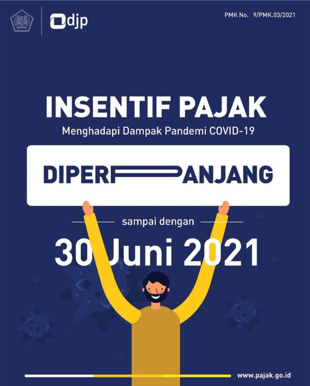 Insentif pajak di perpanjang hingga Juni 2021